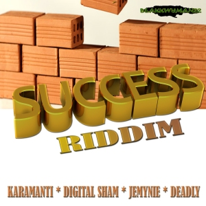 SUCCESS RIDDIM