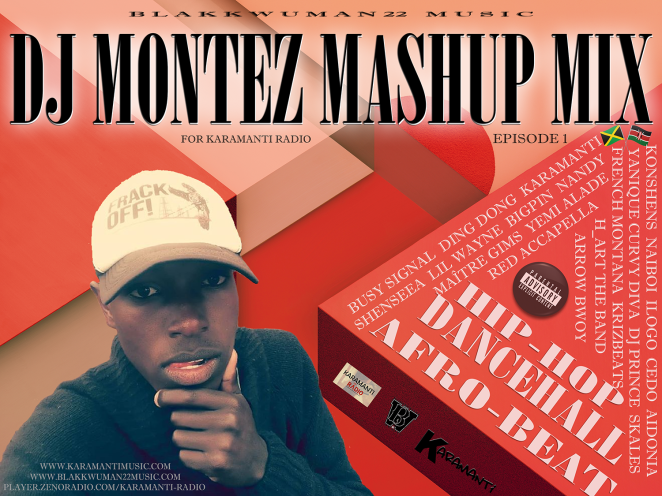 DJ Montez Mashup Mix For Kara Radio - Episode 1
