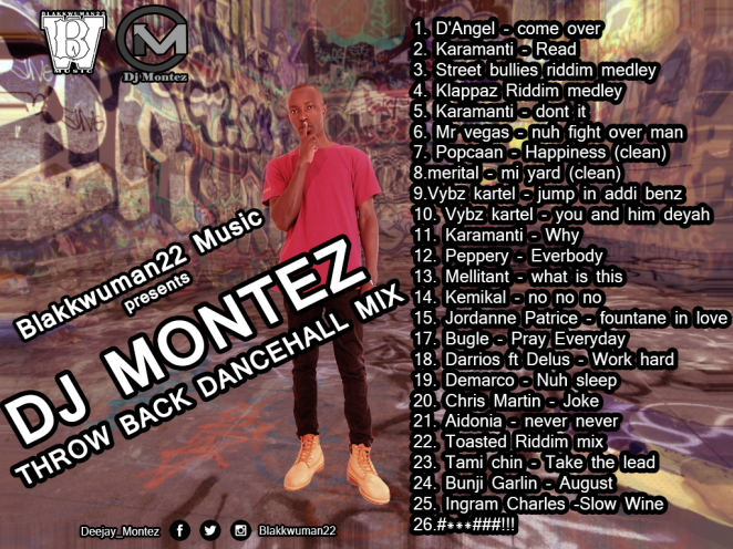 DJ MONTEZ THROW BACK DANCEHALL MIX